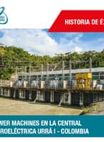 Power Machines en la Central Hidroeléctrica Urrá I - Colombia